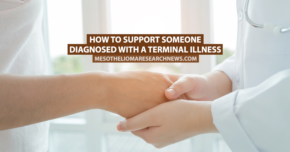 How to Support Someone Diagnosed With a Terminal Illness