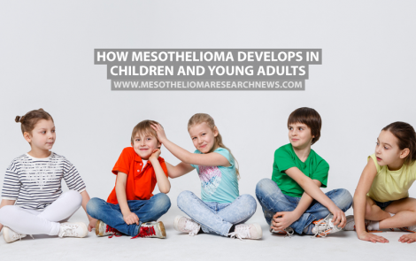 How Mesothelioma Develops in Children and Young Adults