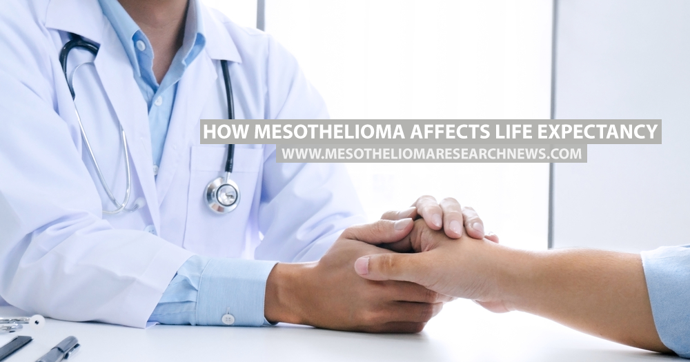 How Mesothelioma Affects Life Expectancy - Mesothelioma